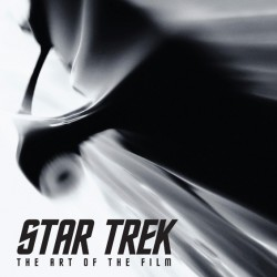 WIN A Copy Of STAR TREK: The Art Of The Film – From SciFiMafia And Titan Books [Contest Closed]