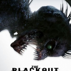 7 NEW Posters For THE BLACKOUT