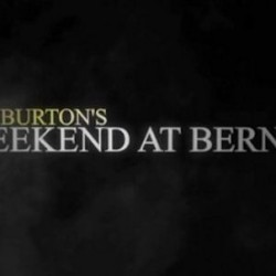 TIM BURTON Remakes Another Classic – WEEKEND AT BERNIE'S