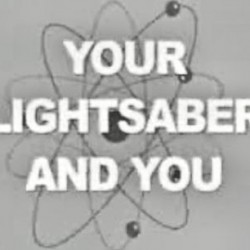 Vintage Instructional Video: Your Lightsaber And You