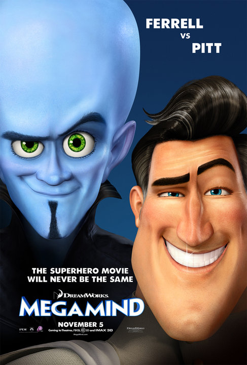 When super villain Megamind (Ferrell) defeats his archrival Metro Man (Pitt)
