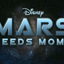 Mars Needs Moms: Second Trailer for Disney's Adaptation Of Berkeley Breathed's Book