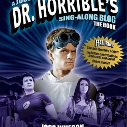 Book Review: Dr. Horrible's Sing-Along Blog: The Book