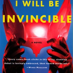 Retro Book Review: Soon I Will Be Invincible
