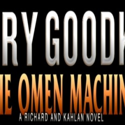 Terry Goodkind Website Under Re-Design for New Richard Rahl Novel