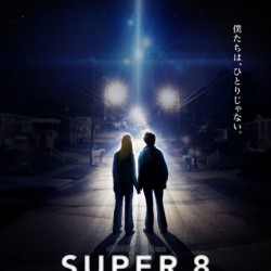 SUPER 8: New Clip and New International Poster