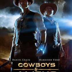 NEW Cowboys & Aliens Poster Brings Out the Big Guns