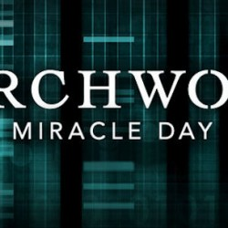 """Torchwood Comic-Con Clip – Just a Few Hours Left to Get a Link to Watch """"Live"""""""