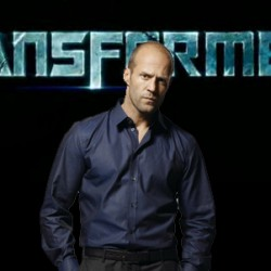 Rumor Has It! Jason Statham May Star In New TRANSFORMERS Trilogy