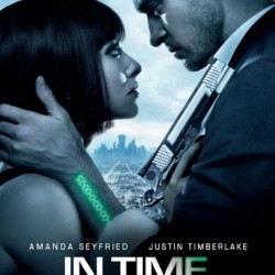 IN TIME: New International Trailer and Poster for the Sci-Fi Thriller