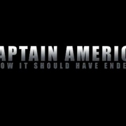 How Captain America Should Have Ended