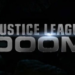 Trailer for DC's Next Animated Movie JUSTICE LEAGUE: DOOM