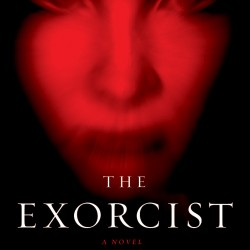 THE EXORCIST 40th Anniversary Edition Hits Shelves, Expanded and Scarier Than Ever