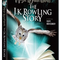 DVD Review: Magic Beyond Words: The J.K. Rowling Story