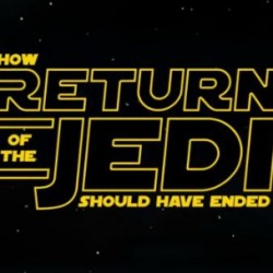 Return of the Jedi: How It Should Have Ended