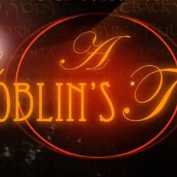 Exclusive Interview with Filmmaker Peter Dukes On His Fantastical Short Film, A GOBLIN'S TALE
