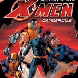 DVD Review: Astonishing X-Men: Dangerous