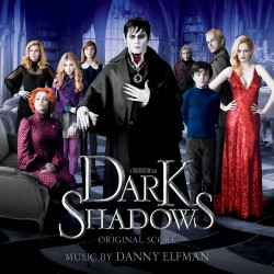 Movie Score Review: Dark Shadows: Original Score