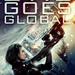 Evil Goes Global In New Poster for RESIDENT EVIL: RETRIBUTION