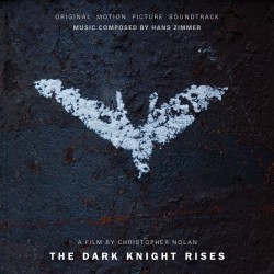 Soundtrack Review: The Dark Knight Rises: Original Motion Picture Soundtrack