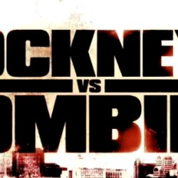 Gory and Hilarious Red Band Trailer for COCKNEYS VS. ZOMBIES