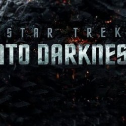 New STAR TREK INTO DARKNESS Clip Makes Us Clamor for More, Plus Poster for IMAX Fans