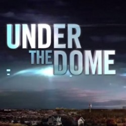 Two TV Spots Take Us UNDER THE DOME