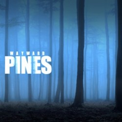 Fox Announces Their First Ever Event Series WAYWARD PINES