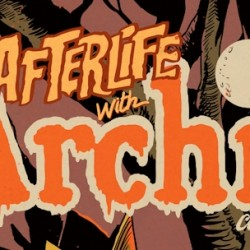 Afterlife With Archie Gets Comic-Con Spotlight