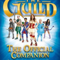 Book Review: The Guild – The Official Companion