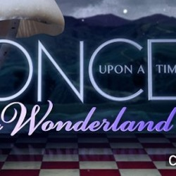 Showrunners Give Details on October's ONCE UPON A TIME IN WONDERLAND