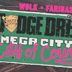IDW Announces JUDGE DREDD Series MEGA-CITY TWO: CITY OF COURTS