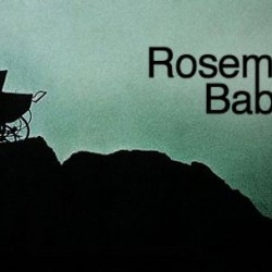 NBC Gives Creepy Green Light to ROSEMARY'S BABY Miniseries