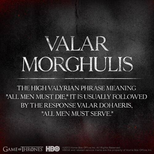 Game of Thrones s4 valar morghulis