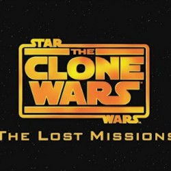Behold the Trailer and Clip for STAR WARS: THE CLONE WARS – THE LOST MISSIONS