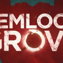 HEMLOCK GROVE Renewed for Third and Final Season