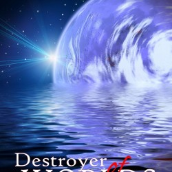 Short Story Review: Destroyer of Worlds