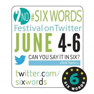 Six Word Fest 2014 Ad