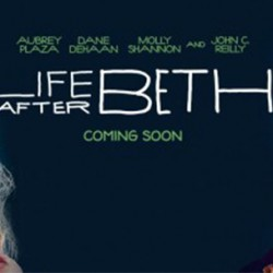 Get Some Zombie Comedy and Love in This Trailer for LIFE AFTER BETH