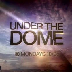 Fill Your Dome with Insights from These UNDER THE DOME Featurettes and More