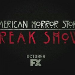 AMERICAN HORROR STORY: FREAK SHOW Premiere Date, First Teaser, Casting and More