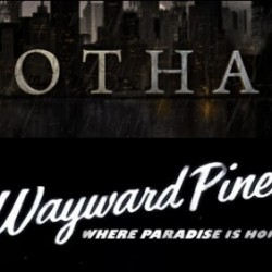 Get a First Look at GOTHAM and WAYWARD PINES Featurettes