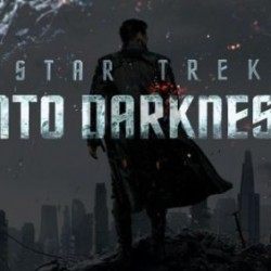 Check Out Three Eye-Popping STAR TREK INTO DARKNESS Character Posters