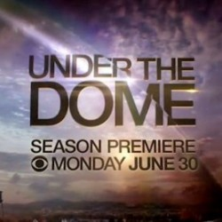 Stephen King Welcomes Us Back UNDER THE DOME in Tonight's Season Premiere