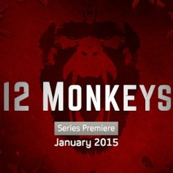 "TV Review: 12 MONKEYS, Season 1 Episode 1 ""Splinter"""