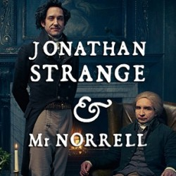Check Out the First Trailer for JONATHAN STRANGE AND MR. NORRELL!